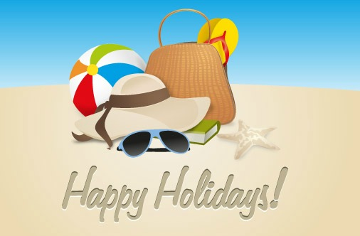 Have A Great Holiday And See You In August